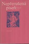 Nepřerušená píseň : deset století francouzské poezie obálka knihy