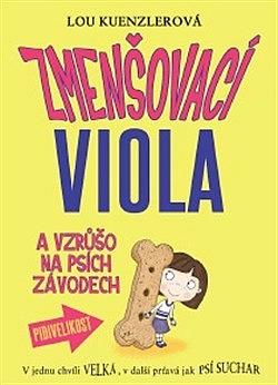 Zmenšovací Viola a vzrůšo na psích závodech obálka knihy