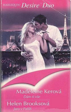 Dám Ti vše / Jaro v Paříži