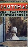 Fantomas: Král zajatcem Fantomasovým