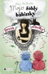 Deník rebelky - Moje šáhlý bábinky