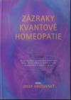 Zázraky kvantové homeopatie
