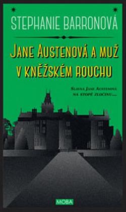 Jane Austen, jak byste ji nečekali!