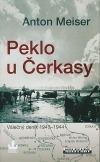 Peklo u Čerkasy : válečný deník 1943-1944