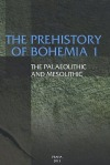 The Prehistory of Bohemia 1: The Paleolithic and Mesolithic