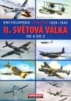 Encyklopedie letectví 1939-1945: II. světová válka od A do Z