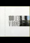 100 let v Brně