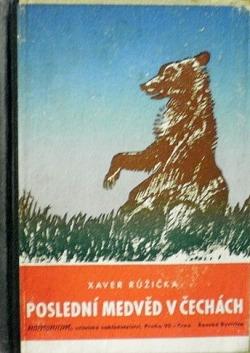 Poslední medvěd v Čechách obálka knihy