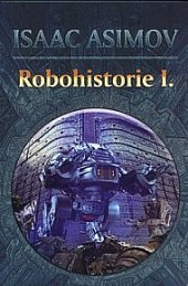 Robohistorie I. obálka knihy