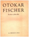 Otokar Fischer: kniha o jeho díle