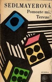 Pomozte mi, Terezo!