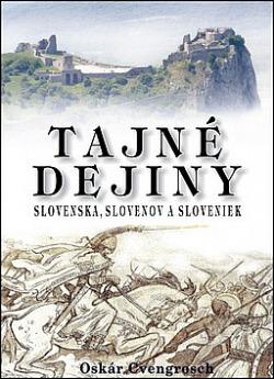 Tajné dejiny Slovenska, Slovenov a Sloveniek obálka knihy