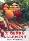 Vaříme pestře z české zeleniny