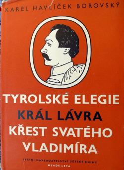 Tyrolské elegie / Král Lávra / Křest svatého Vladimíra obálka knihy