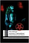 Sezona čarodějnic: Aneb jak okultismus spasil rokenrol