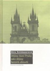 Dějiny částí Prahy jako dějiny farních obvodů