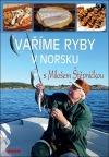 Vaříme ryby v Norsku s Milošem Štěpničkou