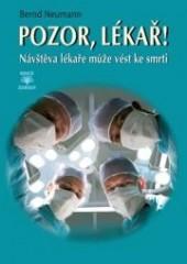 Pozor, lékař! - Návštěva lékaře může vést ke smrti obálka knihy