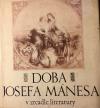 Doba Josefa Mánesa v zrcadle literatury