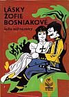 Lásky Žofie Bosniakové