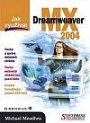 Jak využívat MX Dreamweaver 2004