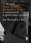 25 let poté: Klaus, Pithart, Rychetský a Zeman v rozhovorech o společnosti a politice