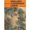 Minojské a mykénské umění