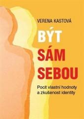 Být sám sebou - Pocit vlastní hodnoty a zkušenost identity obálka knihy