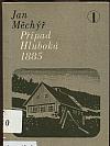 Případ Hluboká 1885