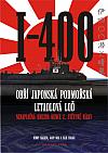 I-400 - Obří Japonská podmořská letadlová loď