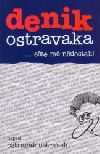 Denik Ostravaka 2 ... eště mě nědostali