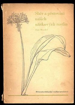 Sběr a pěstování užitkových rostlin obálka knihy