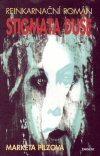 Stigmata duše Reinkarnační román
