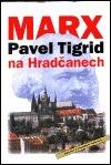 Marx na Hradčanech