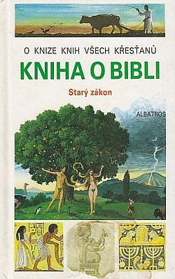 Kniha o Bibli - Starý zákon obálka knihy