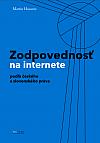 Zodpovednosť na internete – podľa českého a slovenského práva