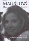 Kamila Magálová - Do voza aj do koča