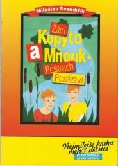 Žáci Kopyto a Mňouk - postrach Posázaví