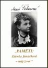 PAMĚTI: Zdenka Janáčková - můj život