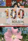 100 rostlin které byste měli znát