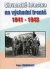 Slovenské letectvo na východní frontě 1941 -1943