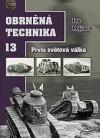 Obrněná technika 13 - První světová válka
