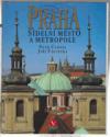Praha - sídelní město a metropole