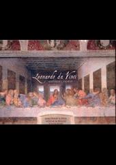 Leonardo da Vinci: jeho život a dílo včetně 30 příloh se vzácnými faksimiliemi