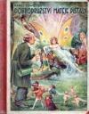 Neuvěřitelná dobrodružství Matěje Píšťaly na zemi, ve vodě i v povětří