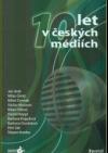 10 let v českých médiích
