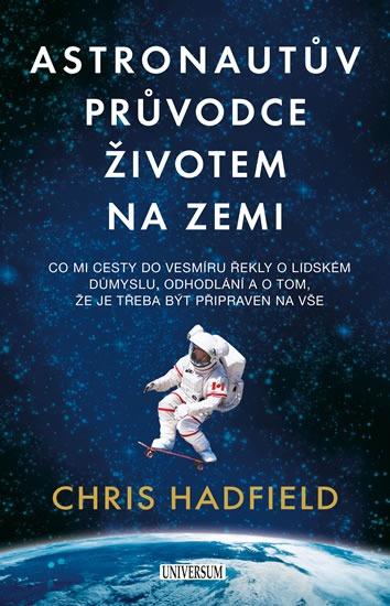 Výsledok vyhľadávania obrázkov pre dopyt Astronautův průvodce životem na Zemi