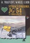Stíhací eskadra JG 54 v obrazech