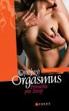 Opojný orgasmus – příručka pro ženy