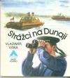 Strážci na Dunaji